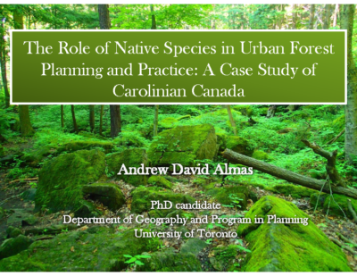 The Role of Native Species in Urban Forest Planning and Practice: A Case Study of Carolinian Canada